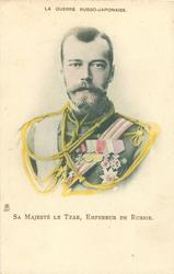 SA MAJESTE LE TZAR, EMPEREUR DU RUSSIE