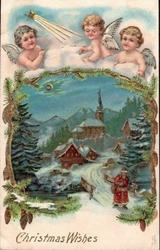 CHRISTMAS WISHES 3 angels & star of Bethlehem over insert winter scene, Santa has crossed bridge coming front