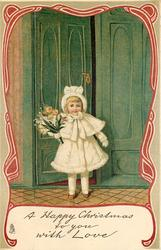 A HAPPY CHRISTMAS TO YOU WITH LOVE  small girl in white outside door, ornate border