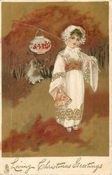 LOVING CHRISTMAS GREETINGS  girl in white with lantern on pole, holds fan, brown background