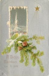 A HAPPY CHRISTMAS TO YOU  pine branch with two cones, church inset, silver background