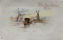 WITH BEST CHRISTMAS WISHES.  winter scene, horsedrawn & dog move front, windmill behind, silver finish