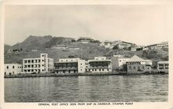 GENERAL POST OFFICE SEEN FROM SHIP IN HARBOUR, STEAMER POINT