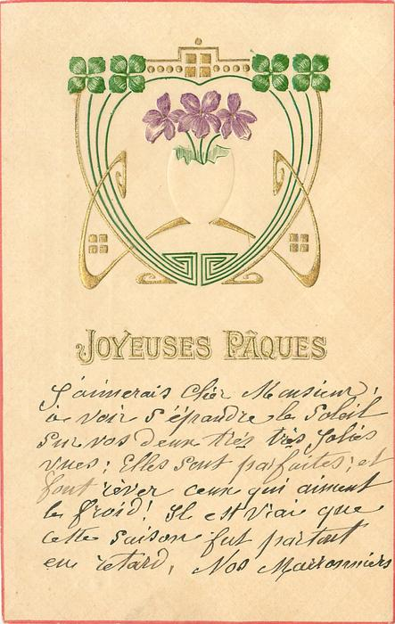 JOYEUSES PACQUES violets & shamrock leaves in elaborate nouveau design with gilt embossing