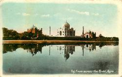 TAJ FROM ACROSS THE RIVER