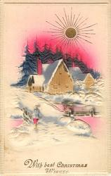 WITH BEST CHRISTMAS WISHES person left, house middle, gilt sun