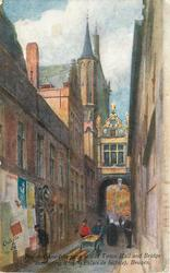 RUE DE L'ANE (SHOWING END OF TOWN HALL AND BRIDGE CONNECTING IT WITH PALAIS DE JUSTICE)