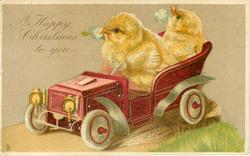 A HAPPY CHRISTMAS TO YOU  two chicks in red toy car
