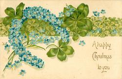 A HAPPY CHRISTMAS TO YOU  blue forget-me-nots & clover