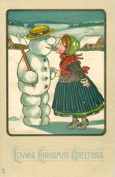 LOVING CHRISTMAS GREETINGS  girl stands on tip-toe to speak to snow-man with stick on his shoulder