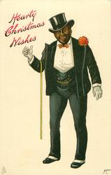 HEARTY CHRISTMAS WISHES  black man in evening dress, white waistcoat, cane in crook of his right elbow