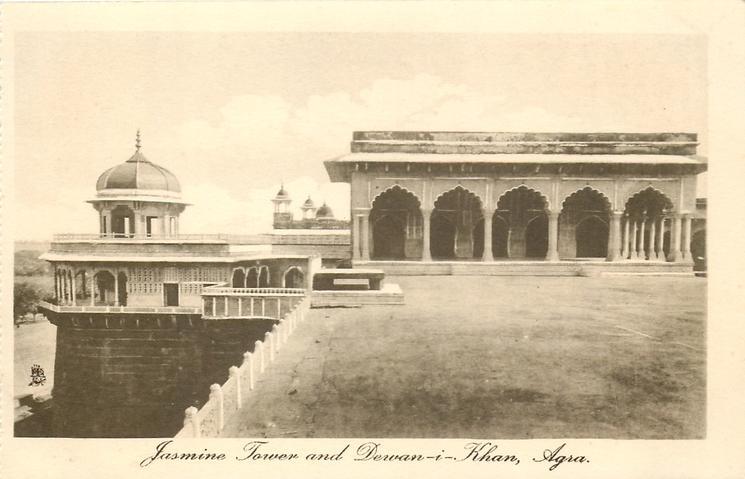 JASMINE TOWER AND DEWAN-I-KHAN
