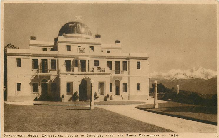 GOVERNMENT HOUSE, DARJEELING, REBUILT IN CONCRETE AFTER THE BIHAR EARTHQUAKE OF 1934