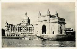 GATEWAY OF INDIA, SHOWING TAJ MAHAL HOTEL