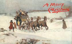 HEAVY WORK  coach in snow, horses galloping