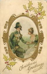 CHRISTMAS GREETINGS  silk inset lovers in old style dress, man on left with stick, both sit, holly around