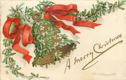 A MERRY CHRISTMAS  single bell wrapped in mistletoe, suspended vine, two red bows