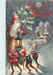 CHRISTMAS GREETINGS (2 types) elves pull Santa's sleigh, he walks beside carrying lamp & tree