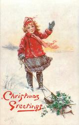 CHRISTMAS GREETINGS  girl waves, pulls sled of holly with other hand