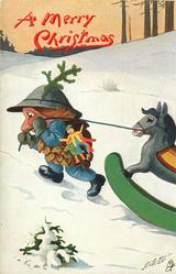 A MERRY CHRISTMAS  Pine-Cone person burdened with toys pulls rocking horse across snow