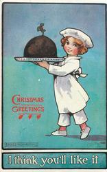 CHRISTMAS GREETINGS  girl cook carries Xmas pudding
