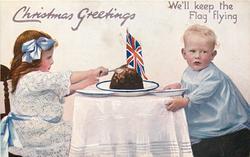 CHRISTMAS GREETING  two children at table, Xmas pudding, flag