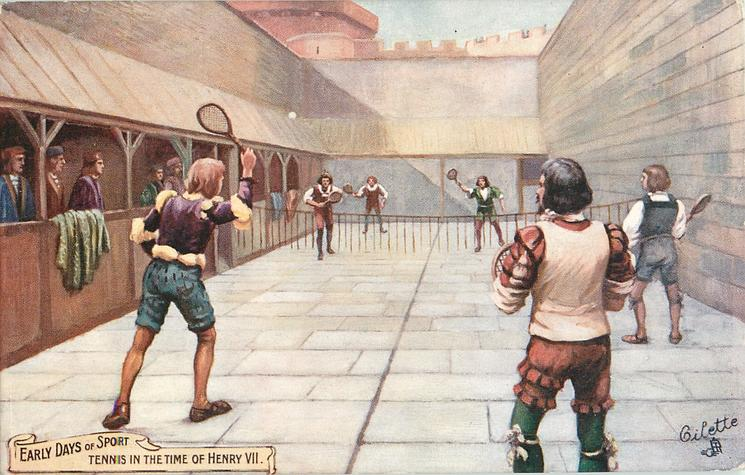 TENNIS IN THE TIME OF HENRY VII
