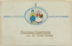 CHRISTMAS GREETINGS AND ALL GOOD WISHES  two Dutch girl, one left wears blue & yellow clothes, other carries a basket of tulips