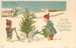 WITH LOVING CHRISTMAS GREETING  two dwarves & Xmas tree in snow, one waters from green can