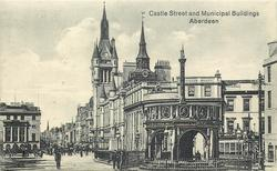 CASTLE STREET AND MUNICIPAL BUILDINGS