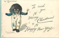"TO WISH YOU A MERRY CHRISTMAS & A HAPPY NEW YEAR, THE ""GOLLIWOGG""  he has been painting"