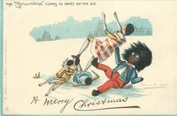 "A MERRY CHRISTMAS, THE ""GOLLIWOGG"" COMES TO GRIEF ON THE ICE"