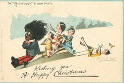 "WISHING YOU A HAPPY CHRISTMAS, THE ""GOLLIWOGG'S"" SLEIGH PARTY"