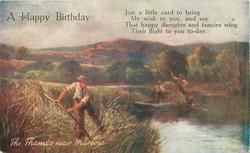 A  HAPPY BIRTHDAY, THE THAMES NEAR MARLOW