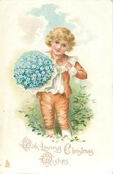 WITH LOVING CHRISTMAS WISHES  boy in brown/white suit standing with bunch of blue forget-me-nots