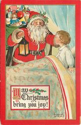 MAY CHRISTMAS BRING YOU JOY!  Santa with light, sack on back, greets boy in bed