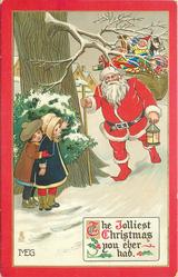 THE JOLLIEST CHRISTMAS YOU EVER HAD  Santa with sack, light & stick comes front, two children hide behind tree