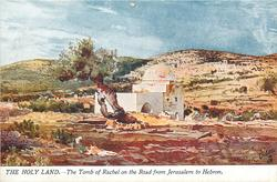 THE TOMB OF RACHEL ON THE ROAD FROM JERUSALEM TO HEBRON