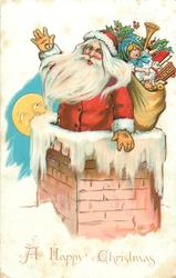A HAPPY CHRISTMAS  santa half-way down chimney, sack of toys, moon behind left