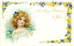 A MERRY CHRISTMAS TO YOU head & shoulders of girl in white with green bows on shoulders