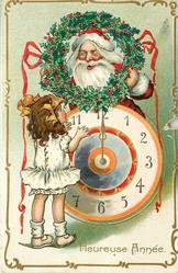 HEUREUSE ANNEE Santa, above clock, looks through holly wreath at girl