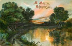 A MERRY CHRISTMAS  rural scene, much deep green, trees left and right of water, person on path lower left