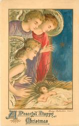 A PEACEFUL HAPPY CHRISTMAS  three angels admire baby Jesus from the left