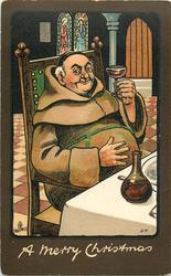 A MERRY CHRISTMAS  corpulent monk, sitting drinking wine