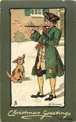 CHRISTMAS GREETINGS  ragged musician plays pipe in snow, dog accompanies