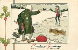 CHRISTMAS GREETINGS, THERE IS A WARM TIME COMING