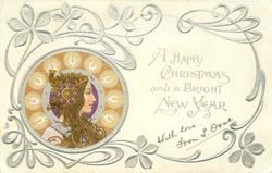 *A HAPPY CHRISTMAS AND A BRIGHT NEW YEAR  head lower left, brown decorations round head, head-piece with large ornament over ear, she looks & faces right