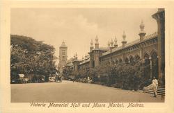VICTORIA MEMORIAL HALL AND MOORE MARKET