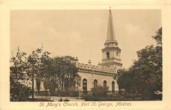 ST. MARY'S CHURCH, FORT ST. GEORGE