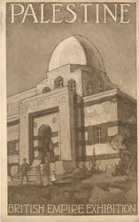 PALESTINE BRITISH EMPIRE EXHIBITION